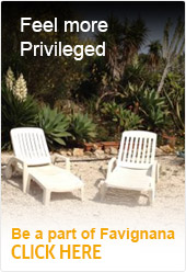 Feel more Privileged - Be a part of Favignana - CLICK HERE